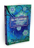 Be FIT Journal