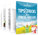 Tips and Tricks for a Stress Free Life