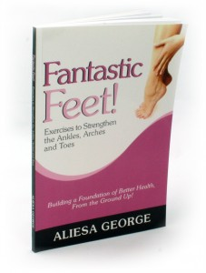 Fantastic Feet! by Aliesa George